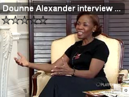 watch this inspirational interview with Dounne Alexander
